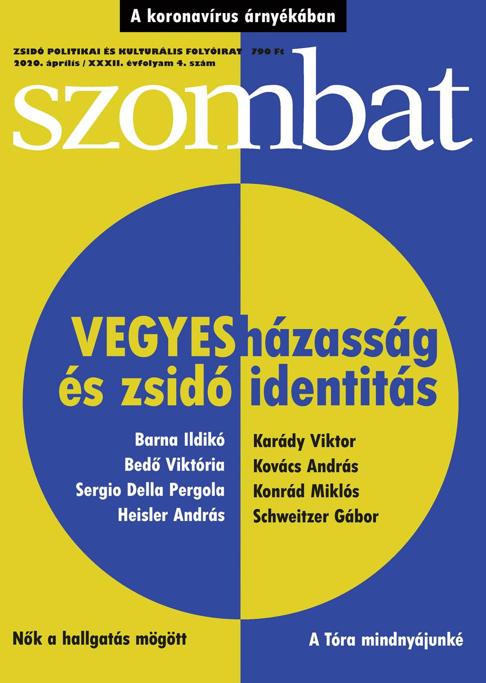 Megjelent a Szombat 2020. áprilisi száma | Szombat Online