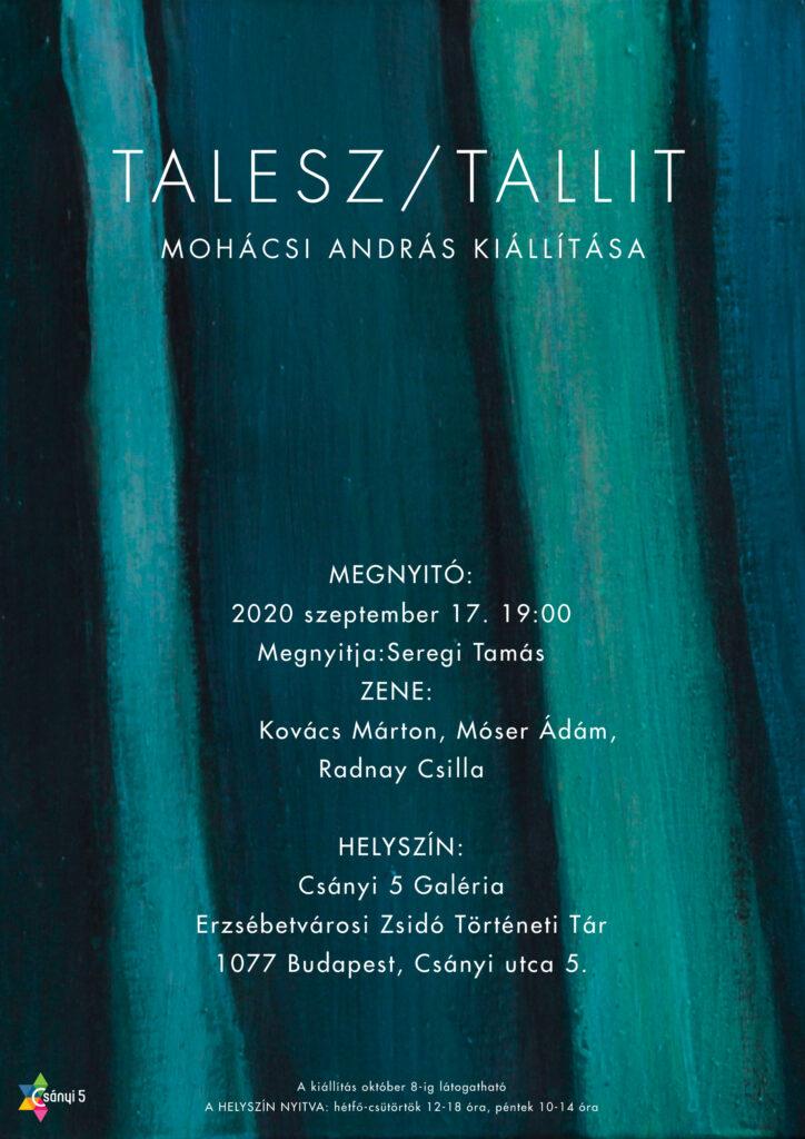 Talisz / Tallit – Mohácsi András kiállítása