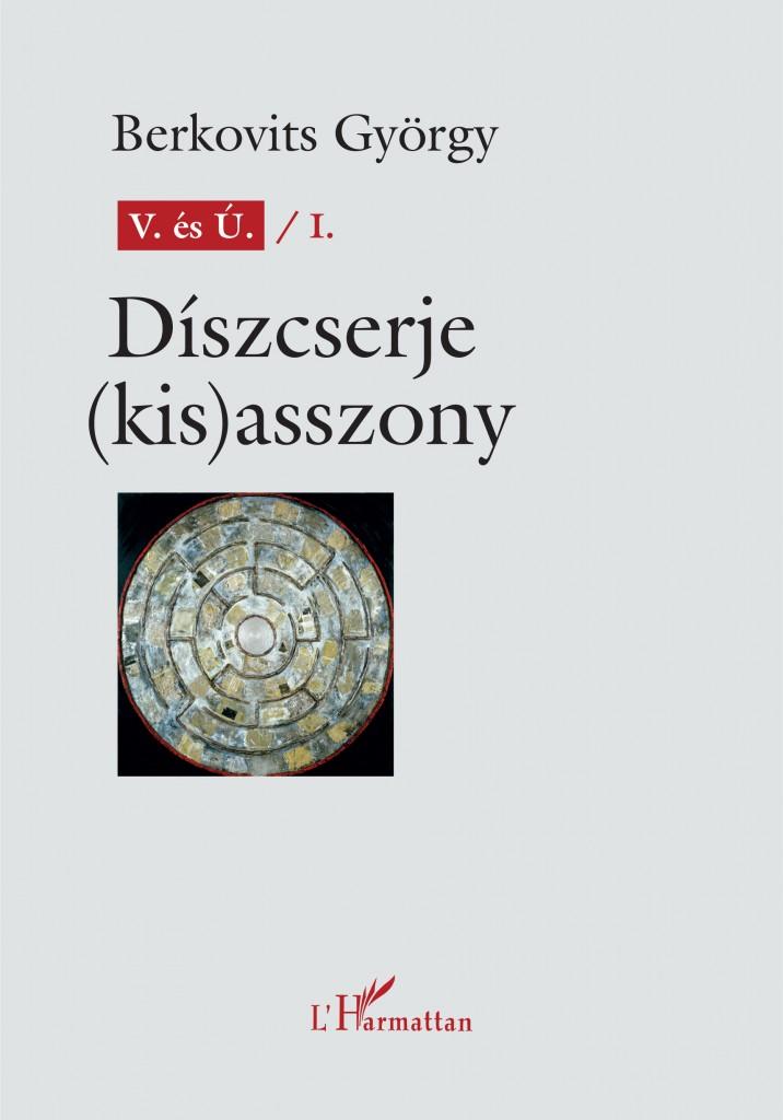 Berkovits György Díszcserje (kis)asszony címlap