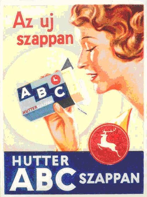 """6 - Czingel A Hutter """"szarvasszappan"""" reklámja, 1920-30-as évek. (A MKVM tulajdona)."""