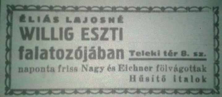 2 - Éliásné Willig Eszti hirdetése a Budapesti Ószeres Ipartársulat Teleki Tér című lapjában, 1936