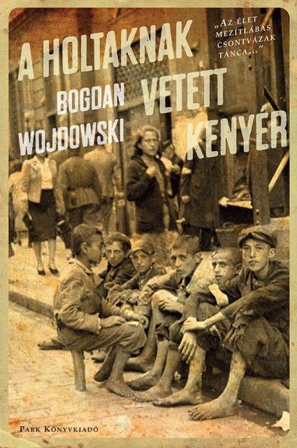 Wojdowski Holtaknak vetett kenyér borító