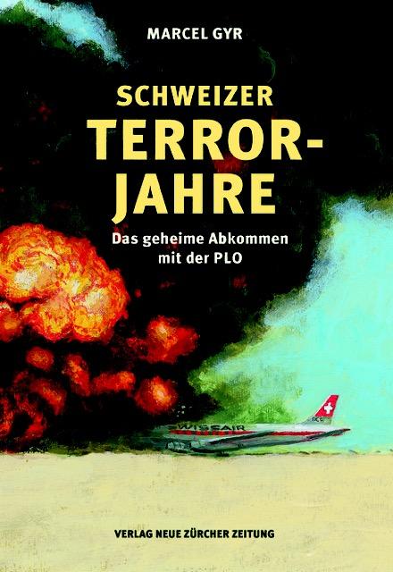 Schweizer Terrorjahre (1)88888888