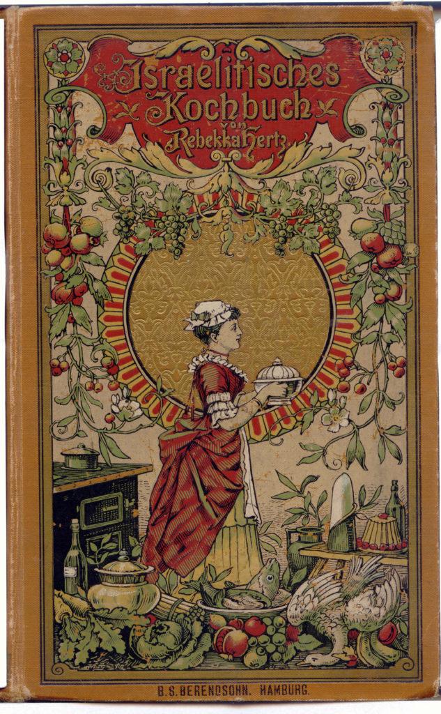 2 - Rebekka Hertz Israelitisches Kochbuch. 1890