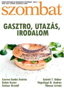Megjelent a Szombat nyári száma - gasztronómiai lapkóstolóra várjuk!