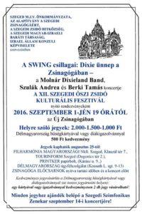 A SWING Csillagai: Dixie ünnep a Zsinagógában @ Szegedi Zsinagóga |  |  |