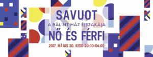Savuot- A Bálint Ház éjszakája