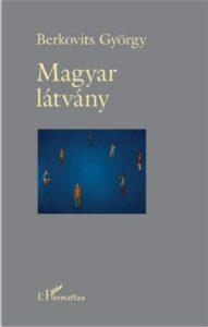Berkovits György: Magyar látvány – könyvbemutató