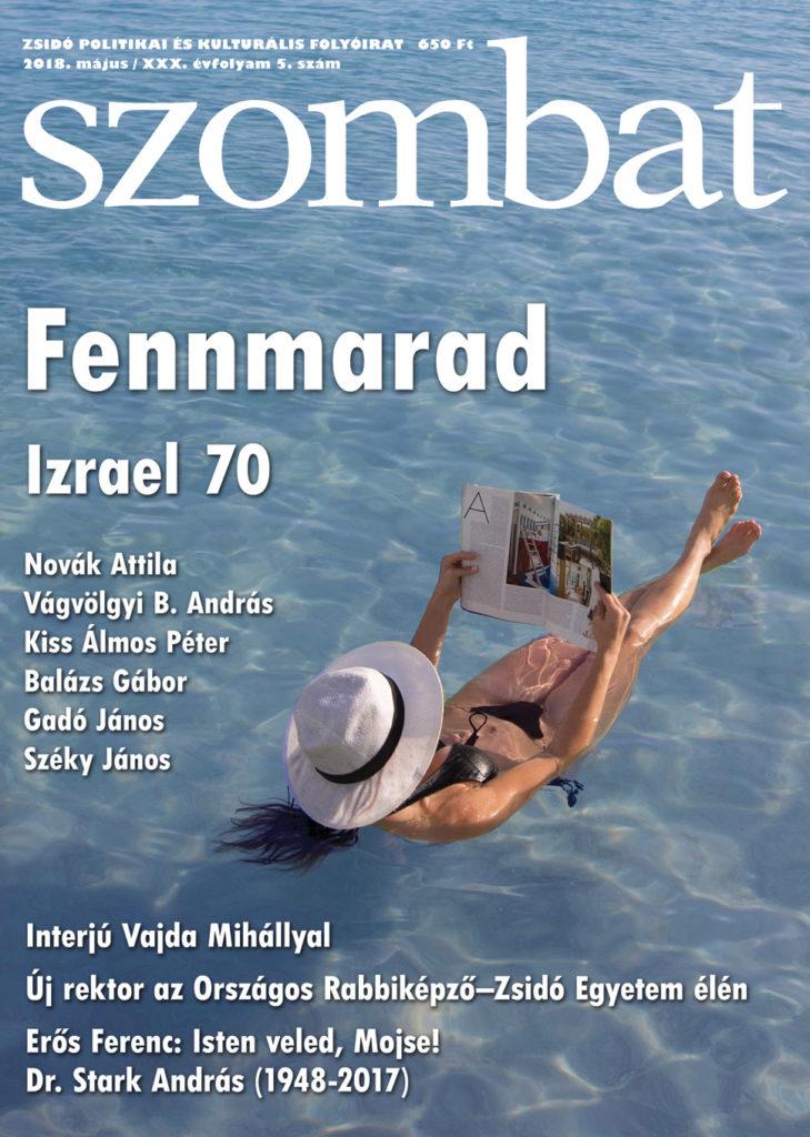 Megjelent a Szombat 2018. májusi száma! | Szombat Online