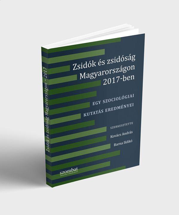 Zsidók és zsidóság Magyarországon 2017-ben | Szombat Online